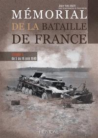 Mémorial de la bataille de France. Volume 3, Du 5 au 16 juin 1940