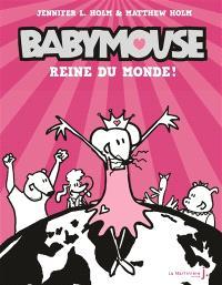 Babymouse. Volume 1, Reine du monde !
