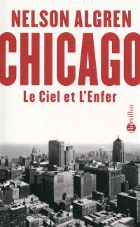Chicago : le ciel et l'enfer