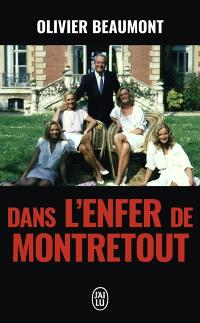 Dans l'enfer de Montretout : document