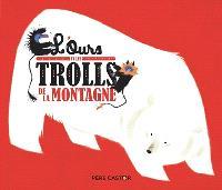 L'ours et les trolls de la montagne