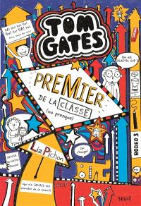 Tom Gates. Volume 9, Premier de la classe (ou presque)