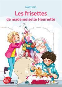 Les frisettes de mademoiselle Henriette
