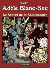 Adèle Blanc-Sec. Volume 5, Le secret de la salamandre