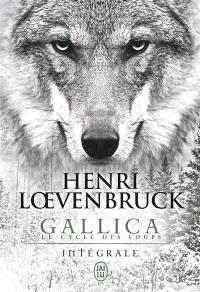 Gallica : le cycle des loups : intégrale