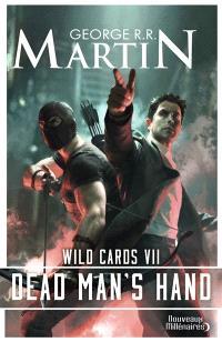 Wild cards. Volume 7, Dead man's hand