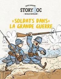 Soldats dans la Grande Guerre