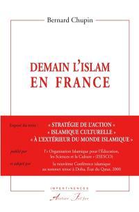 """Demain l'islam en France : exposé du texte """"Stratégie de l'action islamique culturelle à l'extérieur du monde islamique"""""""