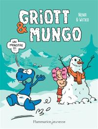 Griott & Mungo. Volume 3, Un monstre !!!