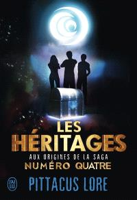 Les héritages : aux origines de la saga Numéro quatre