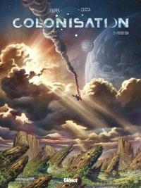 Colonisation. Volume 2, Perdition