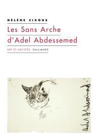 Les Sans arche d'Adel Abdessemed : et autres coups de balai