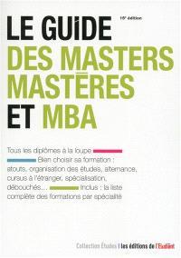 Le guide des masters, mastères et MBA