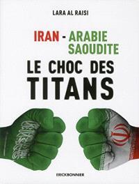 Iran-Arabie saoudite : le choc des titans