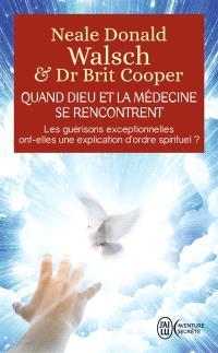 Quand Dieu et la médecine se rencontrent : les guérisons exceptionnelles ont-elles une explication d'ordre spirituel ?