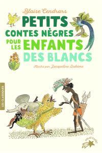 Petits contes nègres pour les enfants des Blancs