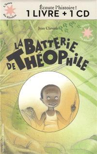 La batterie de Théophile : 1 livre + 1 CD