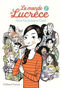 Le monde de Lucrèce. Volume 1