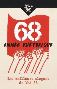 68 année rhétorique : les meilleurs slogans de mai 68