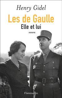 Les de Gaulle : elle et lui