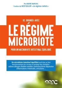 Le régime Burckel : pour la santé du microbiote intestinal