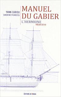 Manuel du gabier : L'Hermione, frégate de XII