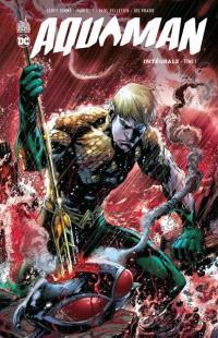 Aquaman : intégrale. Volume 1