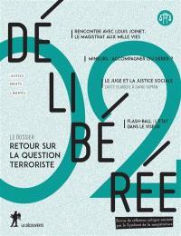 Délibérée. n° 2, Retour sur la question terroriste