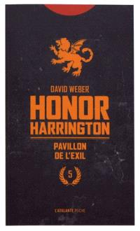 Honor Harrington. Volume 5, Pavillon de l'exil