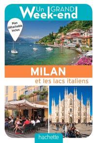 Un grand week-end à Milan et les lacs italiens