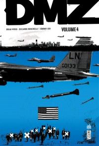 DMZ : intégrale. Volume 4