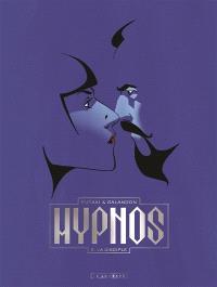 Hypnos. Volume 2, La disciple
