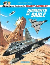Les chevaliers du ciel Tanguy et Laverdure. Volume 6, Diamants de sable
