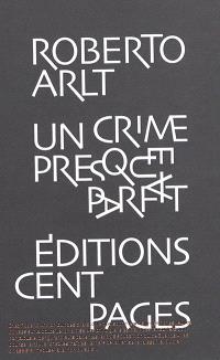 Un crime presque parfait : sept contes policiers; Suivi de Ce n'est pas ma faute