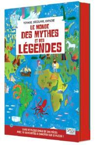 Voyage, découvre, explore, Le monde des mythes et des légendes