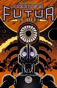 Capitaine Futur. Volume 3, Le défi