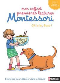Mon coffret premières lectures Montessori : Oh la la, Bozo ! : 3 histoires pour débuter dans la lecture, niveau 1, lecture phonétique