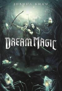 Shadow magic. Volume 2, Dream magic