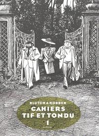 Cahiers Tif & Tondu. Volume 1