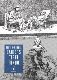 Cahiers Tif & Tondu. Volume 2