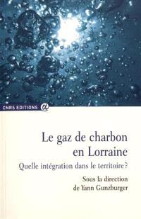 Le gaz de charbon en Lorraine : quelle intégration dans le territoire ?
