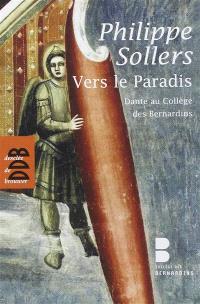 Vers le Paradis : Dante au Collège des Bernardins