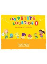 Les petits loustics 1 : méthode de français : livre de l'élève