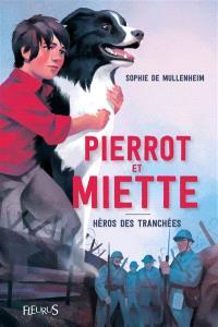 Pierrot et Miette : héros des tranchées
