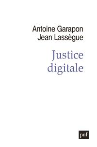 Justice digitale : révolution graphique et rupture anthropologique