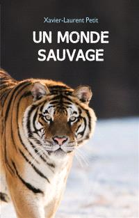Un monde sauvage