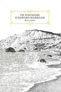 Vie posthume d'Edward Markham : novella