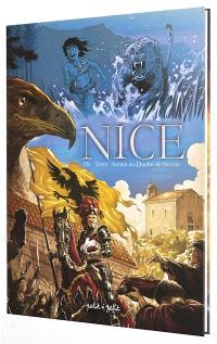 Nice. Volume 1, De Terra Amata au duché de Savoie : de - 400.000 à 1492 ap. J.-C.