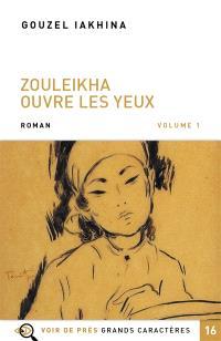 Zouleikha ouvre les yeux