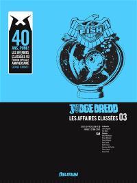 Judge Dredd : les affaires classées. Volume 3, 2000 AD progs 86-115 : années 2100-2101